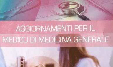 Aggiornamenti per il medico di medicina generale Studio Barbara Del Bravo Vista Vision Pisa